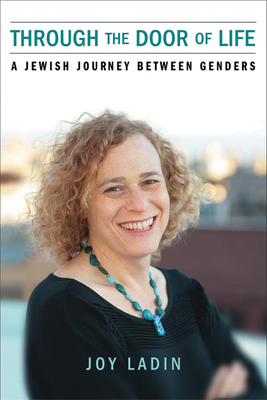 Through the Door of Life: A Jewish Journey between Genders (Living Out: Gay and Lesbian Autobiog) Cover Image