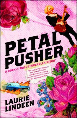 Petal Pusher: A Rock and Roll Cinderella Story Cover Image