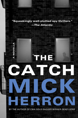 The Catch: A Novella (Slough House) Cover Image
