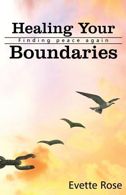 Healing Your Boundaries: Finding Peace Again Cover Image