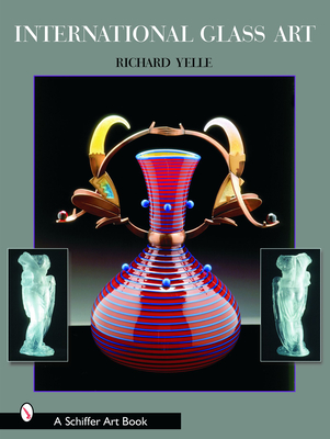 International Glass Art (Schiffer Art Books) Cover Image
