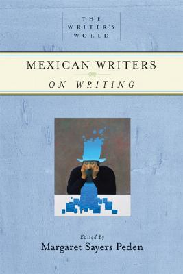 Cover for Mexican Writers on Writing (Writer's World)