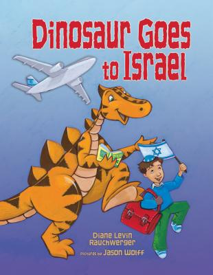 Dinosaur Goes to Israel Cover