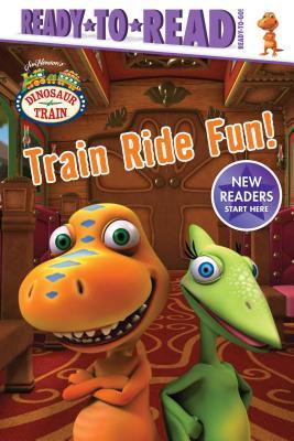 Train Ride Fun!: Ready-to-Read Ready-to-Go! (Dinosaur Train) Cover Image