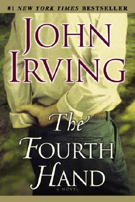 The Fourth Hand John Irving