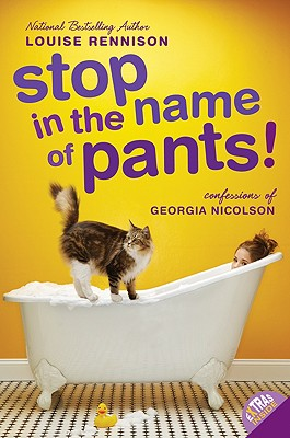 Stop in the Name of Pants! (Confessions of Georgia Nicolson #9) Cover Image
