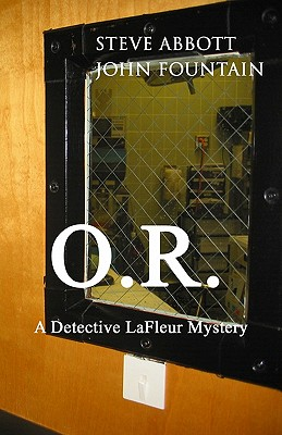 O.R.: A Detective LaFleur Mystery Cover Image