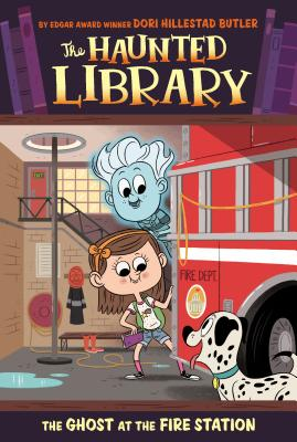 The Ghost at the Fire Station #6 (The Haunted Library #6) Cover Image
