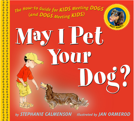 Cover for May I Pet Your Dog?