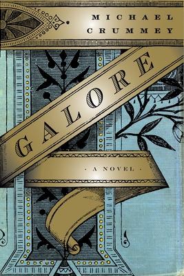 Galore: A Novel Cover Image