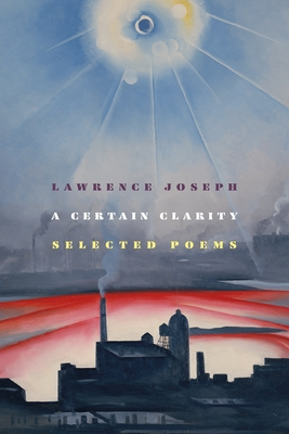 A Certain Clarity: Selected Poems Cover Image