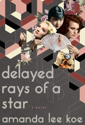 Delayed Rays of a Star: A Novel Cover Image
