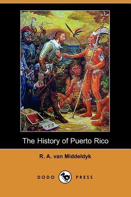 The History of Puerto Rico (Dodo Press) Cover Image