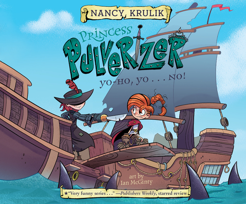 Yo-Ho, Yo . . . No! (Princess Pulverizer #8) Cover Image