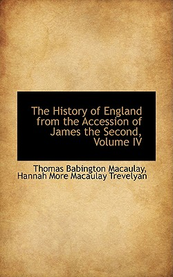 Cover for The History of England from the Accession of James the Second, Volume IV
