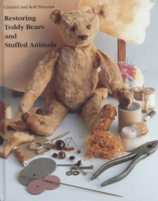 Restoring Teddy Bears and Stuffed Animals Cover Image