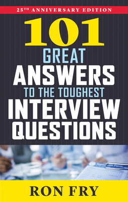 101 Great Answers to the Toughest Interview Questions Cover