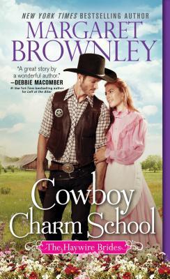 Cover for Cowboy Charm School (Haywire Brides #1)