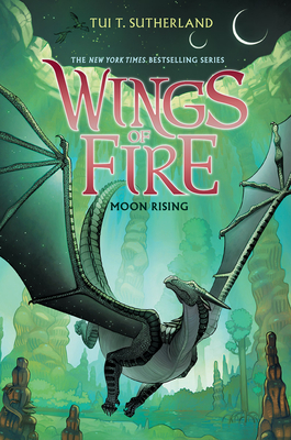Wings of Fire Book Six: Moon Rising Cover Image
