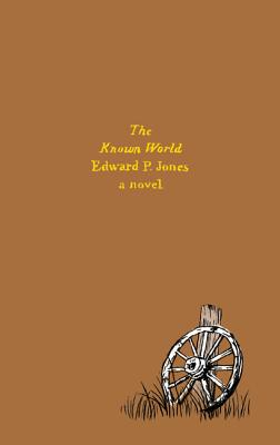 The Known World: A Novel Cover Image