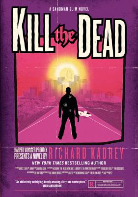 Kill the Dead: A Sandman Slim Novel Cover Image