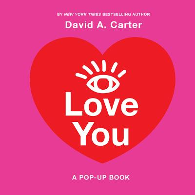 I Love You: A Pop-Up Book Cover Image