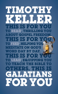 Galatians for You: For Reading, for Feeding, for Leading (God's Word for You) Cover Image