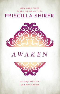 Awaken: 90 Days with the God who Speaks Cover Image