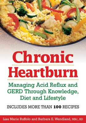 Chronic Heartburn: Managing Acid Reflux and GERD Through Understanding, Diet and Lifestyle Cover Image