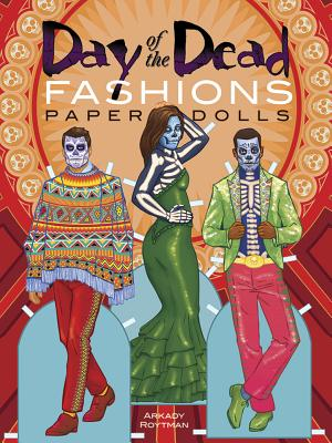 Day of the Dead Fashions Paper Dolls (Dover Paper Dolls) Cover Image