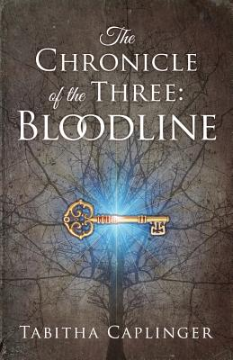 The Chronicle of the Three: Bloodline Cover Image
