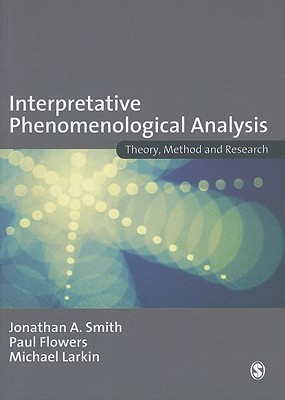 Interpretative Phenomenological Analysis: Theory, Method and Research Cover Image