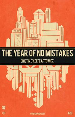 The Year of No Mistakes: A Collection of Poetry Cover Image