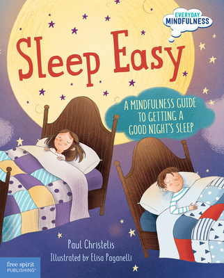 Sleep Easy: A Mindfulness Guide to Getting a Good Night's Sleep (Everyday Mindfulness) Cover Image