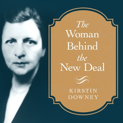 Cover for The Woman Behind the New Deal Lib/E