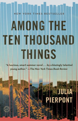 Among the Ten Thousand Things: A Novel Cover Image