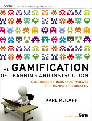 The Gamification of Learning and Instruction Cover