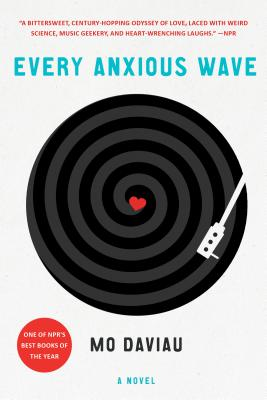 Every Anxious Wave: A Novel Cover Image