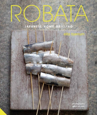 Robata: Japanese Home Grilling Cover Image