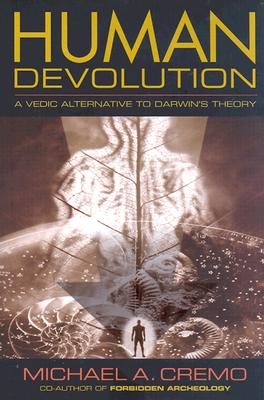 Human Devolution: A Vedic Alternative to Darwin's Theory Cover Image