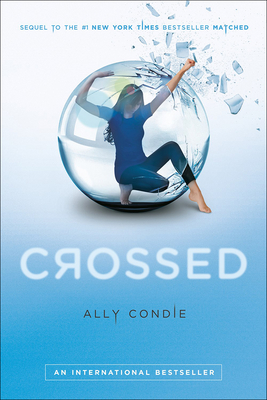 Crossed (Matched Trilogy #2) Cover Image