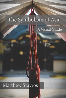 The Symbolism of Asia: A Visual Guide Cover Image