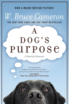 A Dog's PurposeW. Bruce Cameron