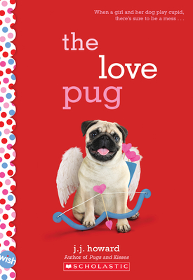 The Love Pug: Wish Novel Cover Image