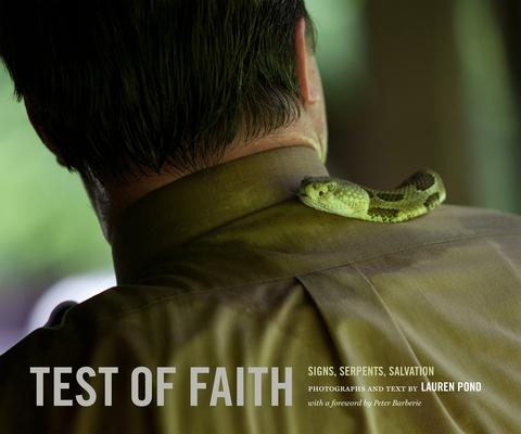 Test of Faith: Signs, Serpents, Salvation (Center for Documentary Studies/Honickman First Book Prize in) Cover Image