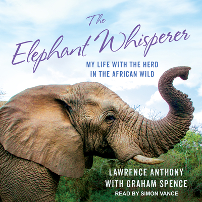 The Elephant Whisperer (Young Readers Adaptation): My Life with the Herd in the African Wild Cover Image