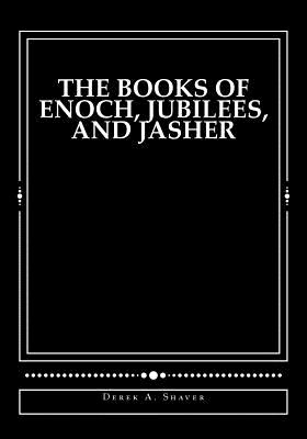The Books of Enoch, Jubilees, And Jasher: [Large Print Edition] Cover Image