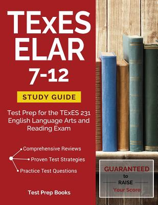 TExES ELAR 7-12 Study Guide: Test Prep for the TExES 231 English Language Arts and Reading Exam Cover Image