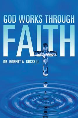 GOD Works Through Faith Cover Image