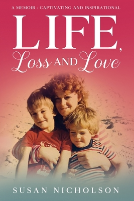 Life, Loss and Love Cover Image